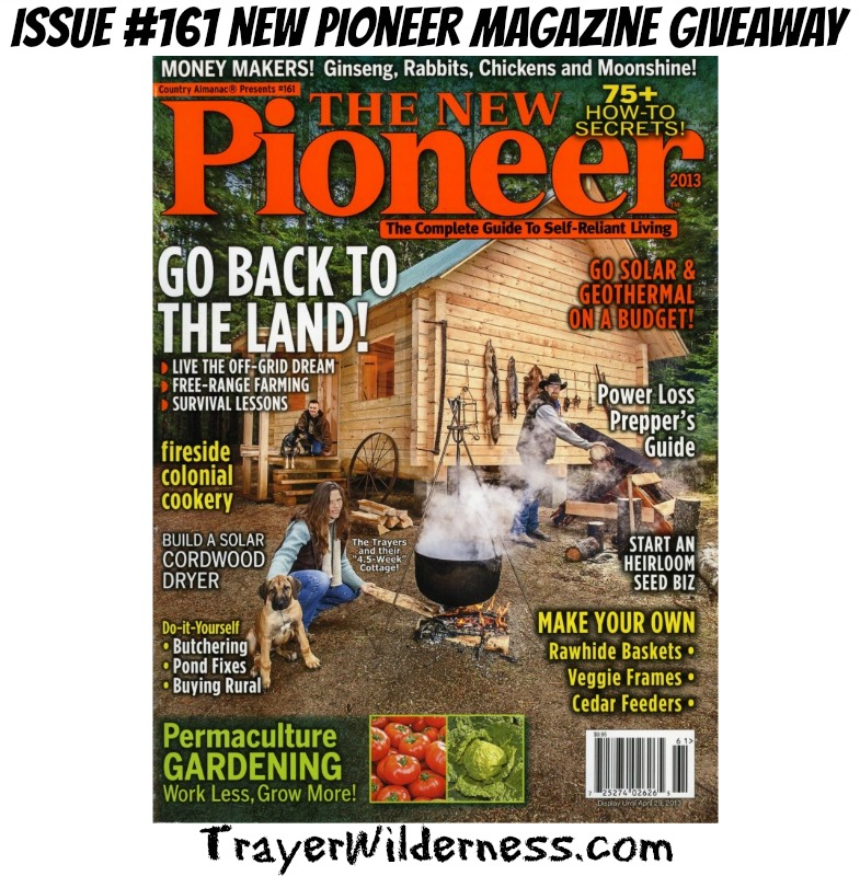 Issue #161 New Pioneer Magazine Giveaway