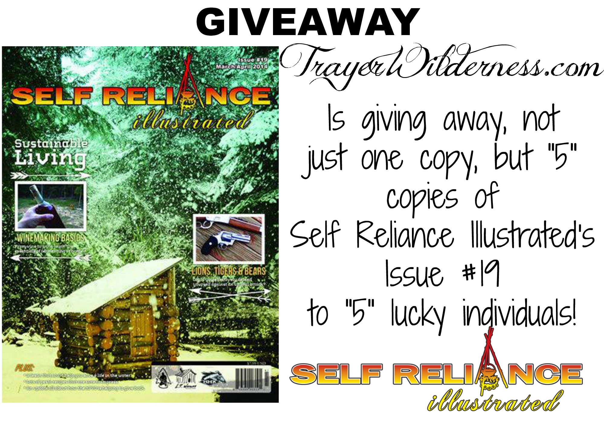 Self Reliance Illustrated Magazine Issue #19 Giveaway