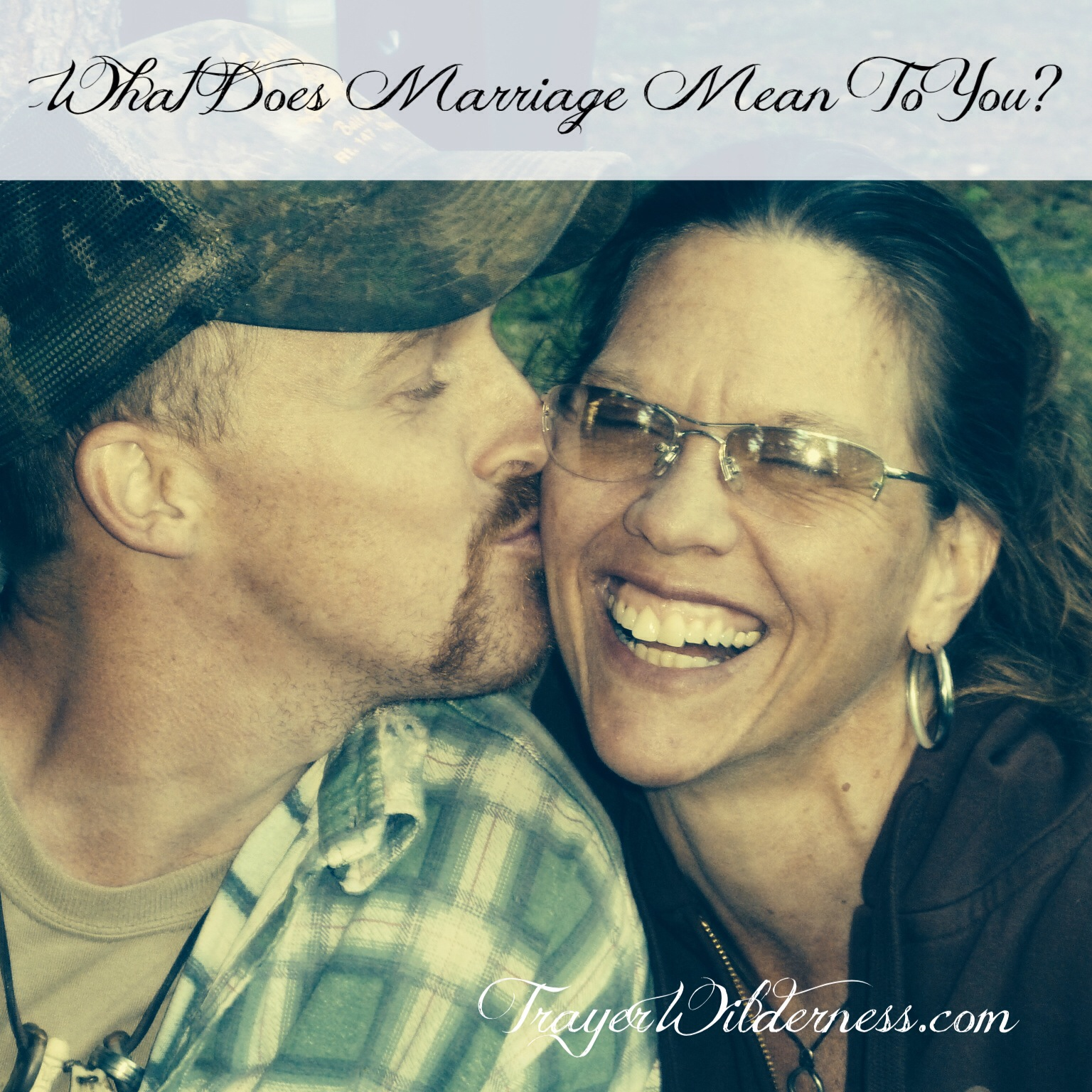 Marriage – What Does Your Marriage Mean To You?