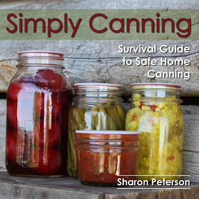 Book Review – Simply Canning: Survival Guide to Safe Home Canning