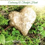 Embracing A Thankful Heart