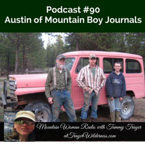 Podcast #90:  Interview with Austin of Mountain Boy Journals