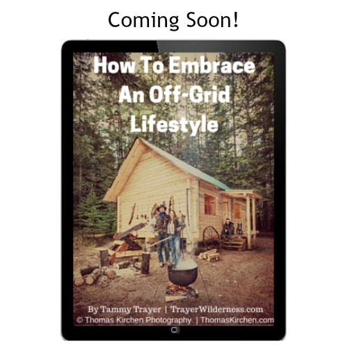 How To Embrace An Off-Grid Lifestyle Coming Soon new