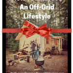 Trayer Wilderness How To Embrace An Off Grid Lifestyle Christmas