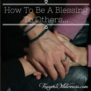 How To Be A Blessing To Others