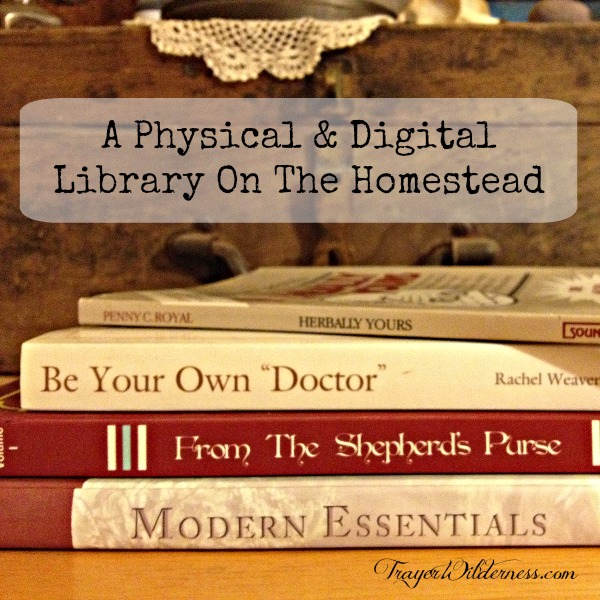 A Physical & Digital Library On The Homestead