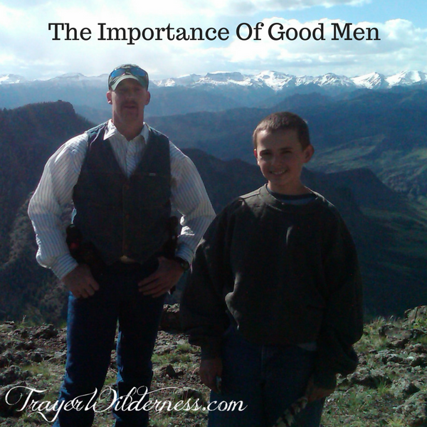 The Importance Of Good Men