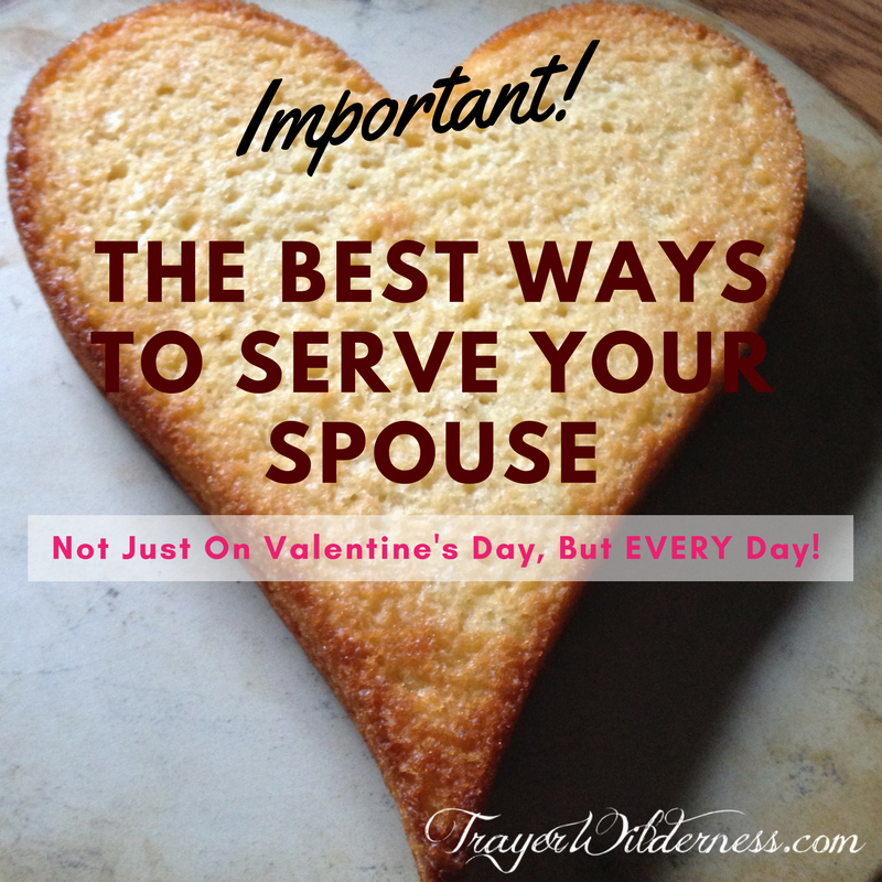 The Best Ways To Serve Your Spouse
