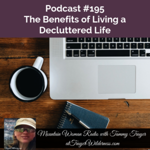 Podcast #195:  Living A Decluttered Life