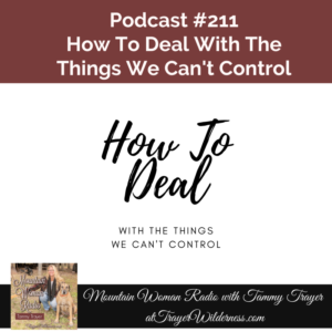 Podcast #211: How To Deal With The Things We Can't Control