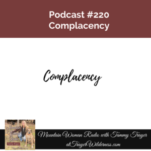 Podcast #220: Complacency