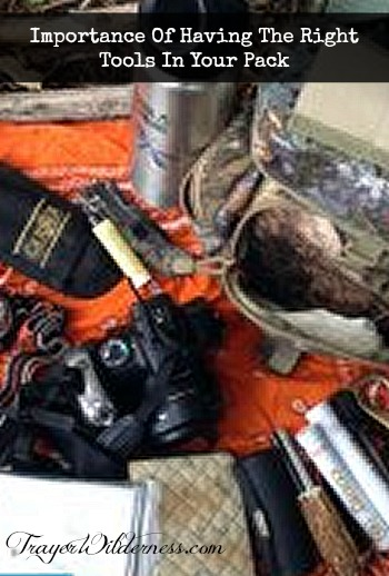 The Importance of Having The Right Tools In Your Pack