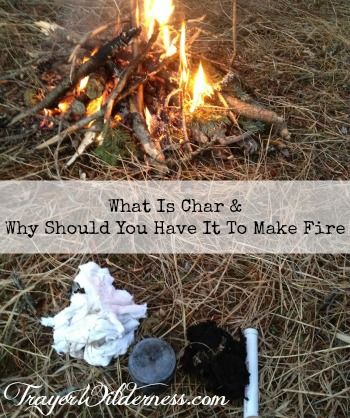 What is Char and Why Should You Have It To Start A Fire